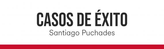 Caso de éxito. Santiago Puchades